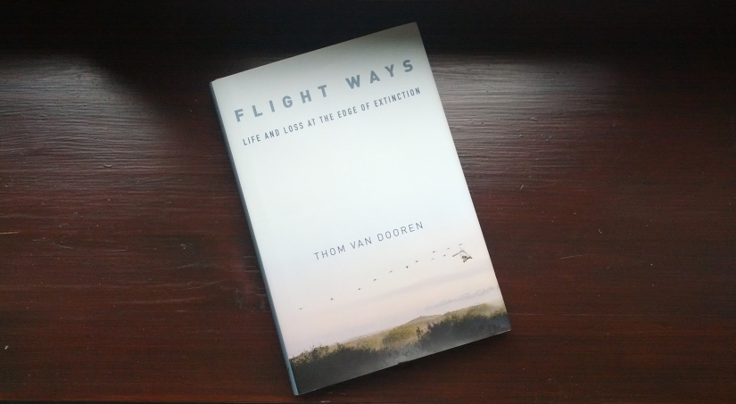 Flight Ways: Life and Loss at the Edge ofExtinction